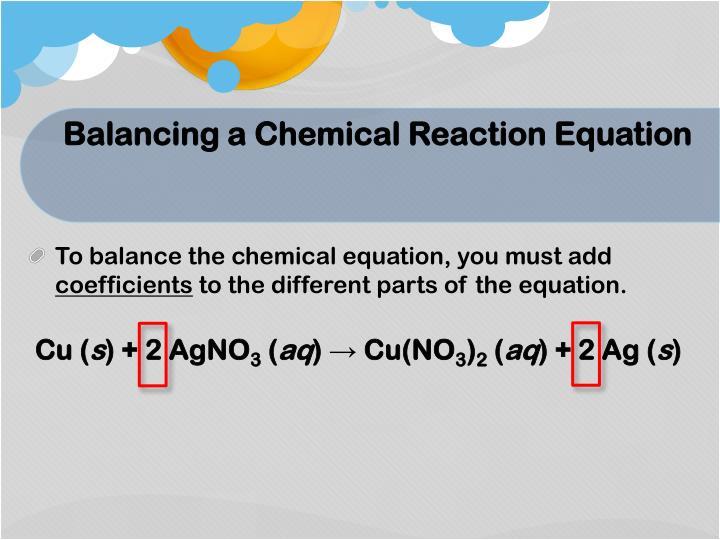 Balancing a Chemical Reaction Equation
