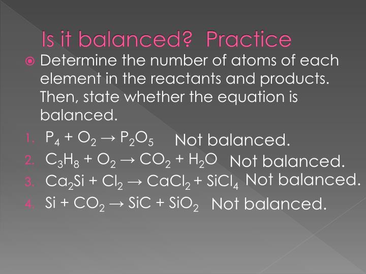 Is it balanced?  Practice