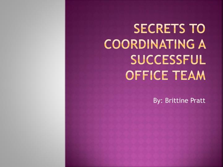 secrets to coordinating a successful office team n.