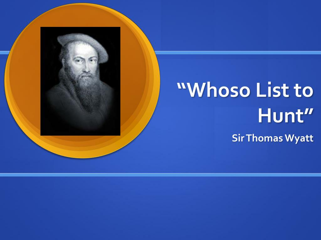 whoso list to hunt wyatt