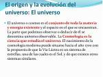 el origen y la evoluci n del universo el universo