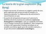 la teor a de la gran explosi n big bang
