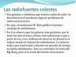 las radiofuentes celestes