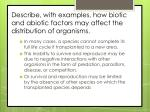 describe with examples how biotic and abiotic factors may affect the distribution of organisms