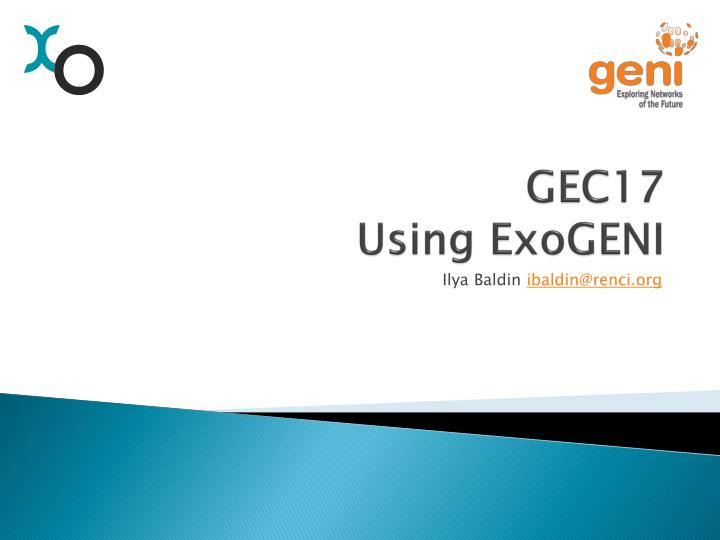 gec17 using exogeni n.