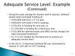 adequate service level example continued
