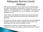 adequate service levels defined