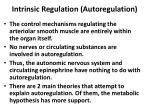intrinsic regulation autoregulation