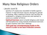 many new religious orders2