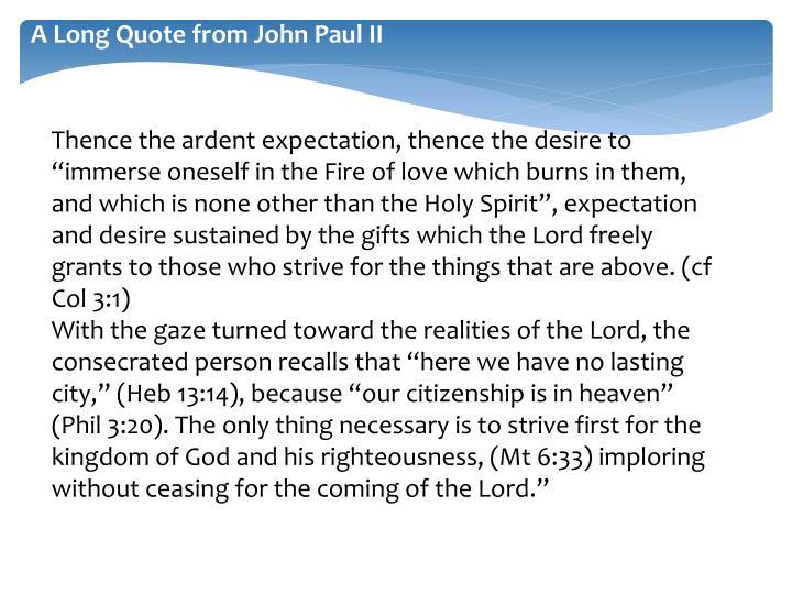 A Long Quote from John Paul II
