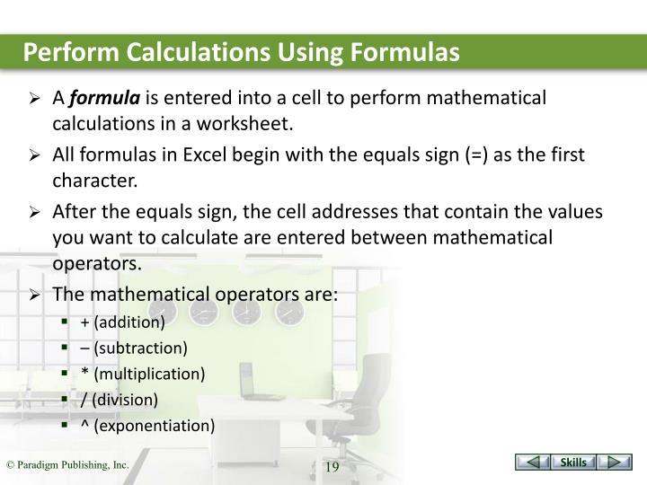 Perform Calculations Using Formulas