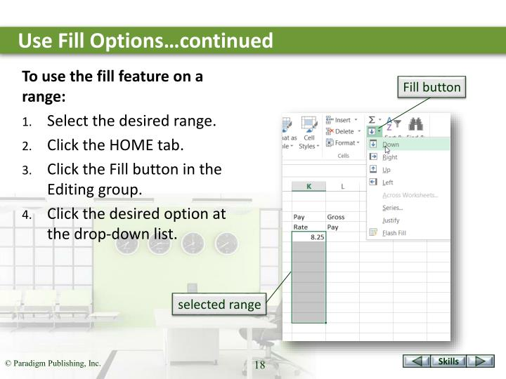 Use Fill Options…continued