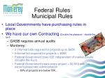federal rules municipal rules