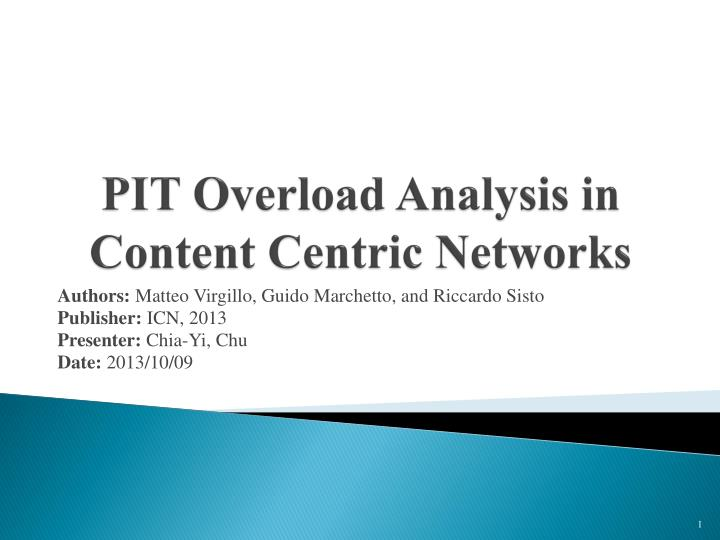 pit overload analysis in content centric networks n.