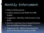 monthly enforcement