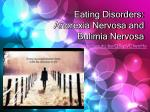 eating disorders anorexia nervosa and bulimia nervosa