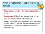 what is repression suppression and denial