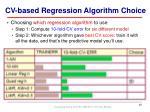 cv based regression algorithm choice