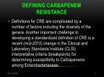 defining carbapenem resistance