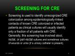 screening for cre
