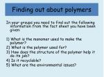 finding out about polymers