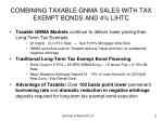 combining taxable gnma sales with tax exempt bonds and 4 lihtc