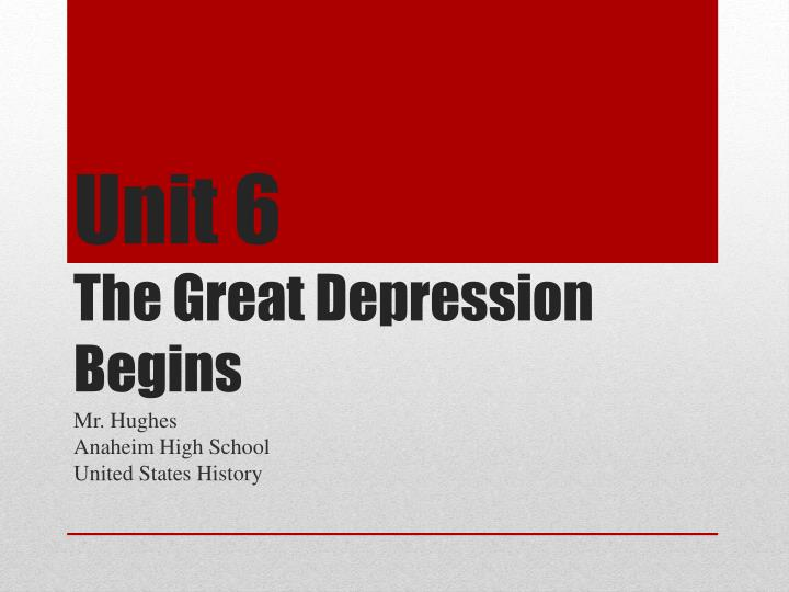 unit 6 the great depression begins n.