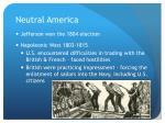 neutral america