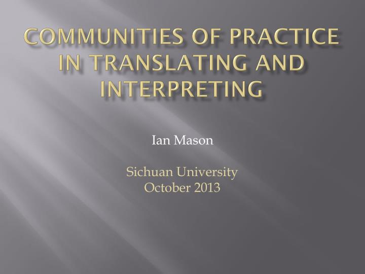 communities of practice in translating and interpreting n.