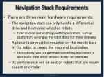 navigation stack requirements
