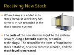 receiving new stock