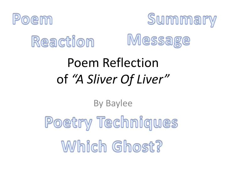 poem reflection of a sliver of liver n.