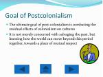 goal of postcolonialism