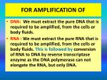 for amplification of