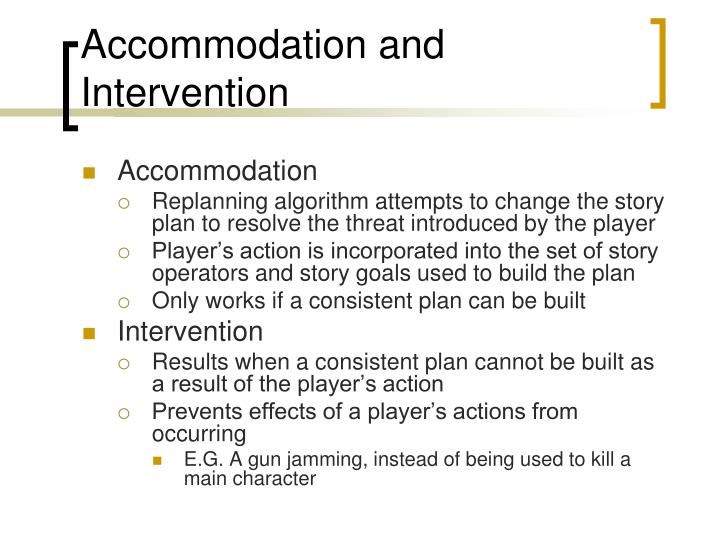 Accommodation and Intervention