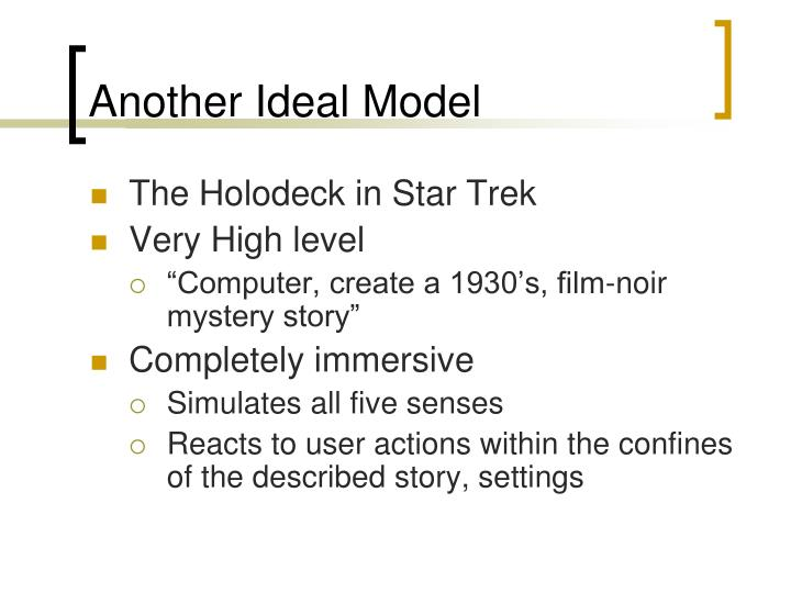 Another Ideal Model