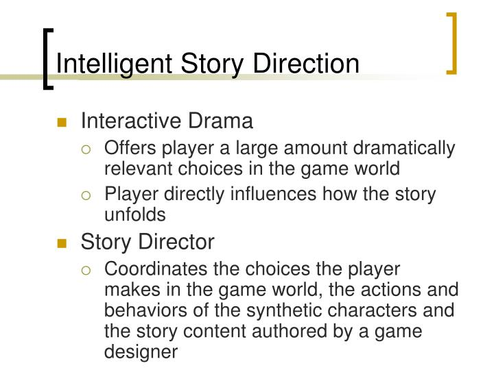 Intelligent Story Direction