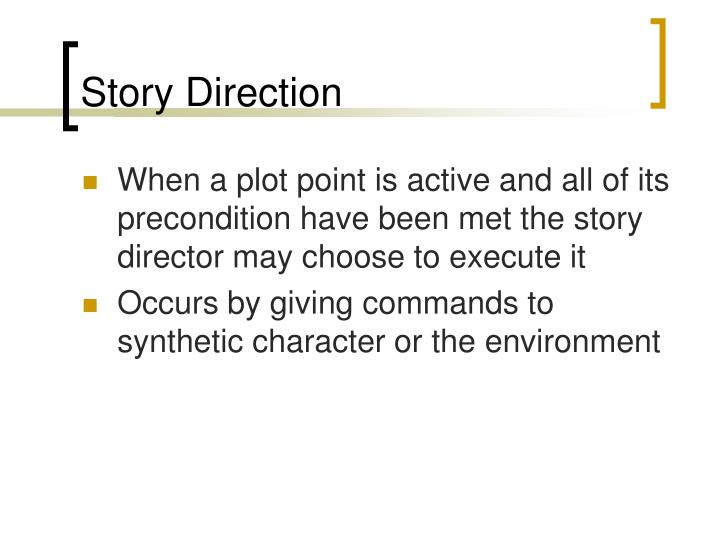Story Direction
