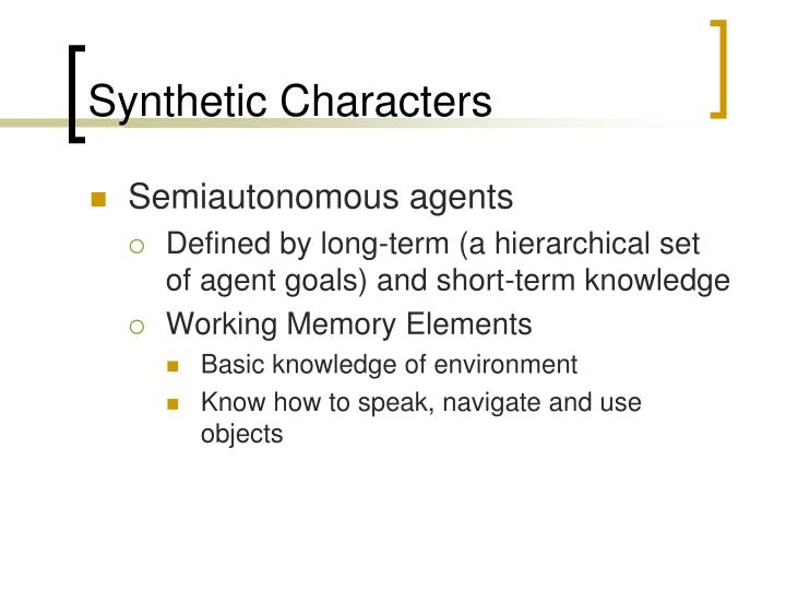 Synthetic Characters