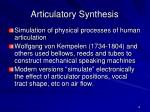 articulatory synthesis