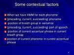 some contextual factors
