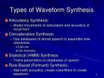 types of waveform synthesis