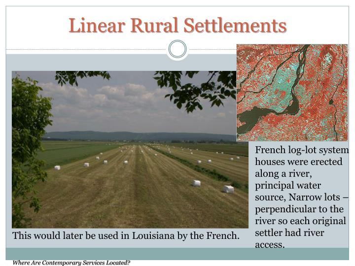 Linear Rural Settlements