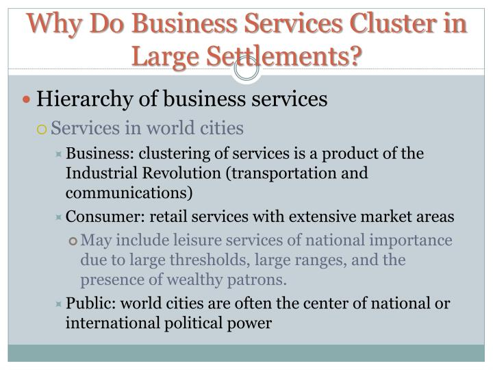 Why Do Business Services Cluster in Large Settlements?