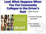 look what happens when you put community colleges in the driver s seat