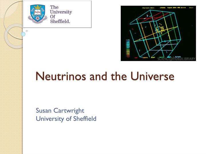 neutrinos and the universe n.