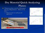 dry material quick analyzing plates