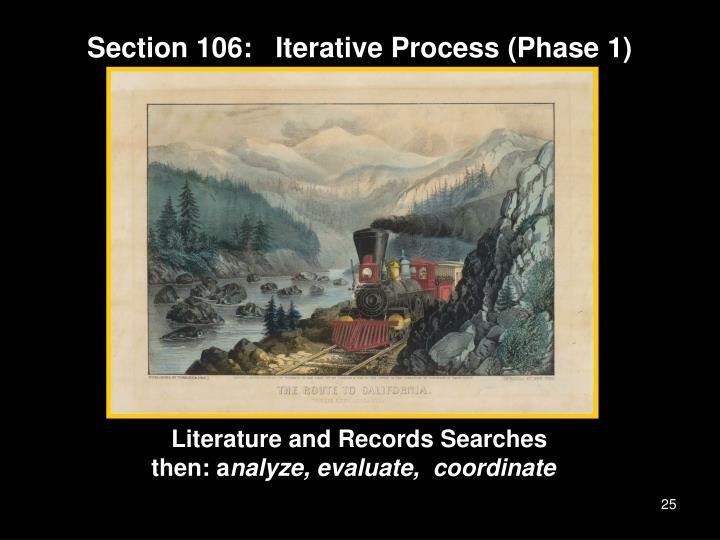 Section 106:   Iterative Process (Phase 1)