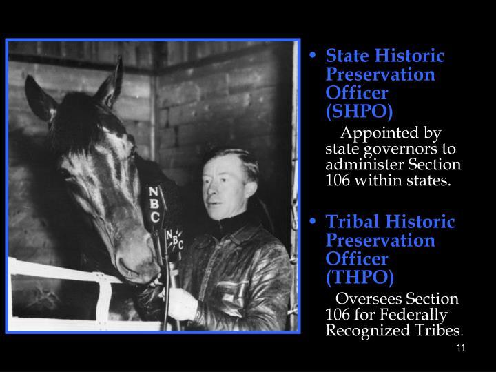 State Historic Preservation Officer (SHPO)