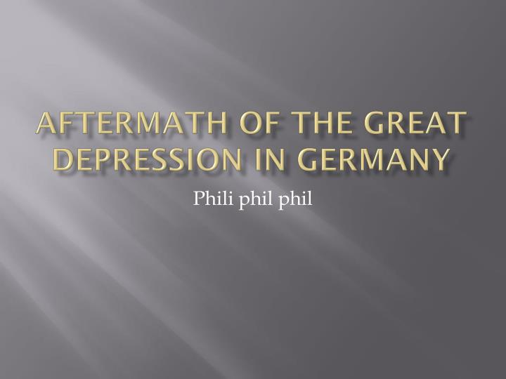 aftermath of the great depression in germany n.